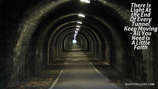 There-is-light-at-the-End-of-every-tunnel